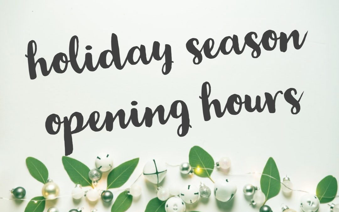 Holiday Season 2017 U2013 OPENING HOURS